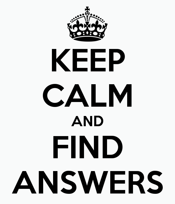 Marvelous Keep Calm And Find Answers