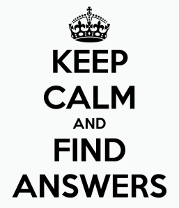Keep Calm and Find Answers
