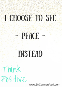 Choose to see Peace instead