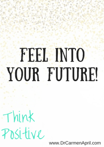 Feel Into Your Future