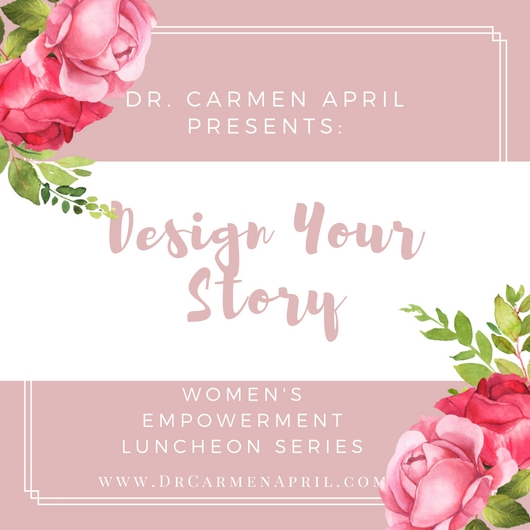 Dr Carmen April Women's Empowerment Series