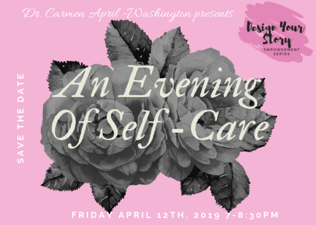 Dr Carmen April Self Care