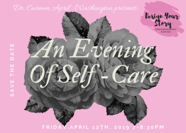 Dr Carmen April Self Care